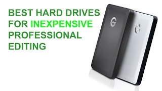 External Hard Drives for Travel Professional Editing
