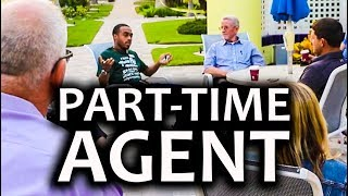 Advice for a Part Time Real Estate Agent