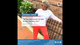 Pastor Rhovonda L. Brown: Stay Calm