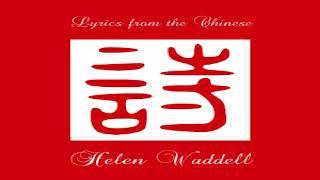 Lyrics From The Chinese | Helen Waddell | Lyric | Speaking Book | English