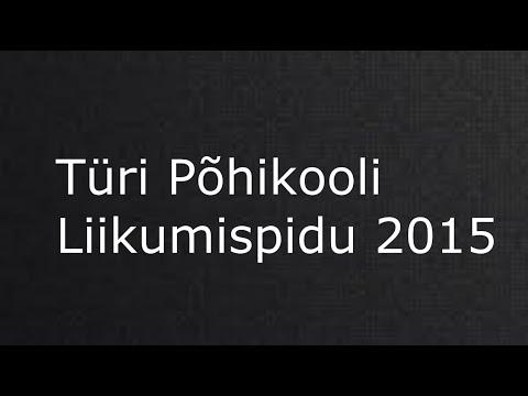 Türi Põhikooli Liikumispidu 2015
