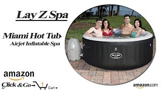 Lay-Z-Spa Miami Hot Tub Airjet Inflatable Spa  (Amazon Preview)