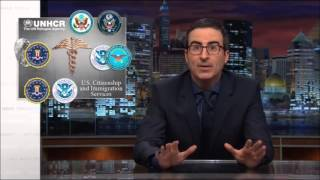 John Oliver explains refugee vetting process. Last Week Tonight