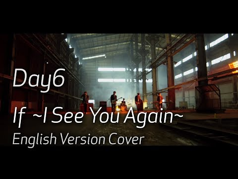 DAY6「If ~I See You Again~」(English Cover | Lyrics + Chords)