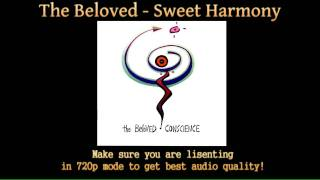 The Beloved - Sweet Harmony (HD Audio)
