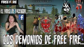 Los Demonios de Free Fire...   La verdad de la chica de Facebook   Historia de terror de Free Fire.