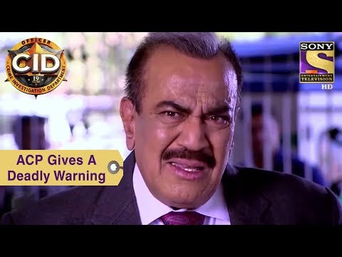 Your Favorite Character | ACP Gives A Deadly Warning | CID