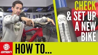How To Check Over And Set Up A New Mountain Bike! | Mountain Bike Maintenance