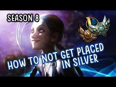 Before you get placed in Silver... - Placement Matches Season 8