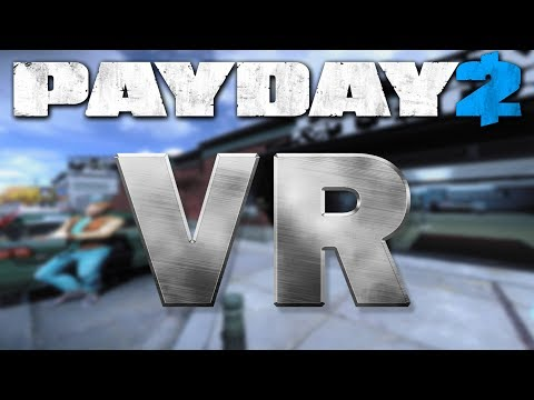 Payday 2 VR Bank Heist Solo Stealth (Virtual Reality)