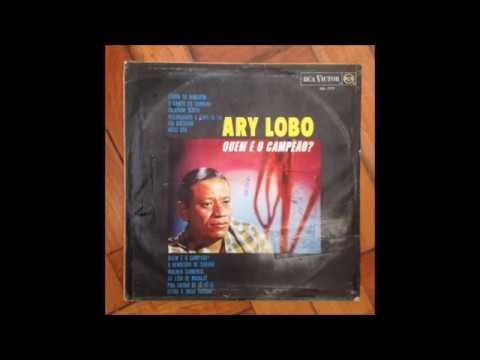 Ary Lobo - Que e o Campeao / 1966 / Full Album