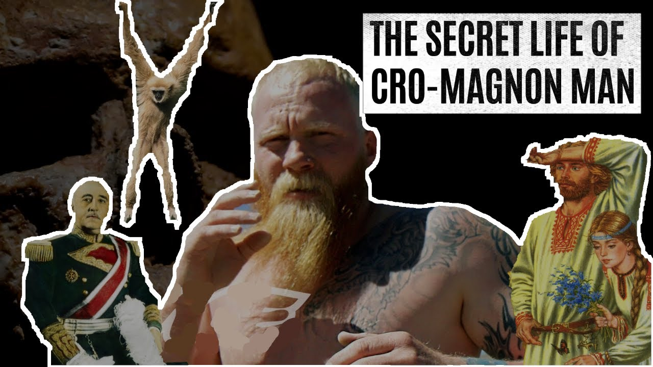 The Secret Life of Cro-Magnon Man