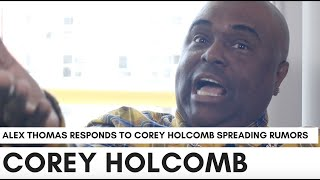 Alex Thomas On Corey Holcomb Calling Him 'Gay' And A 'Joke Thief': He's Another Bitter Comedian