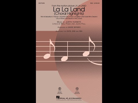 La La Land: Choral Highlights (SSA) - Arranged by Mark Brymer
