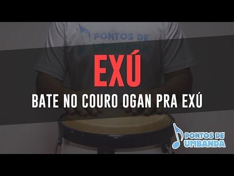 EXÚ - BATE NO COURO OGAN PRA EXÚ