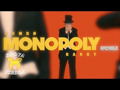 ZENBØ -【MONOPOLY Remix】feat. Barry Chen (Dir.by @VincentWang)