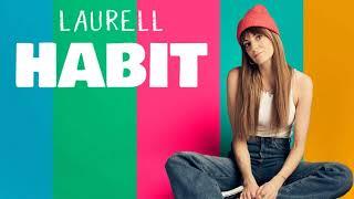 Laurell - Habit (2021 / 1 HOUR LOOP)