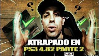 Atrapado en PS3 OFW 4.82 | Parte 2 | MaNu
