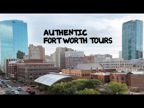 TOUR FORT WORTH TEXAS