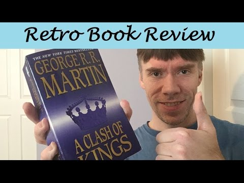A Clash Of Kings, By George R R Martin | Retro Book Review