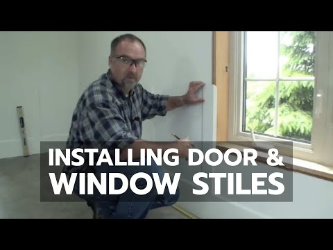 Installing Door and Window Stiles