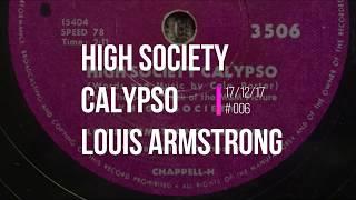 006 High Society Calypso Louis Armstrong   Bakkelietje van de Week 17 12 17