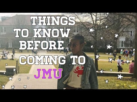 Things to Know Before Coming to JMU 2018