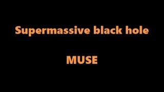 Muse Supermassive Black Hole Karaoke