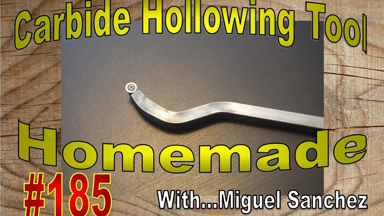 #185 Homemade carbide hollowing tool