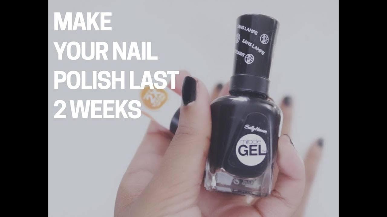 How To Make Your Nail Polish Last Longer Youtube