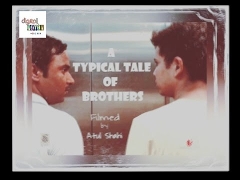 "A typical tale of brothers ""An Award winning tale"" I Teaser"