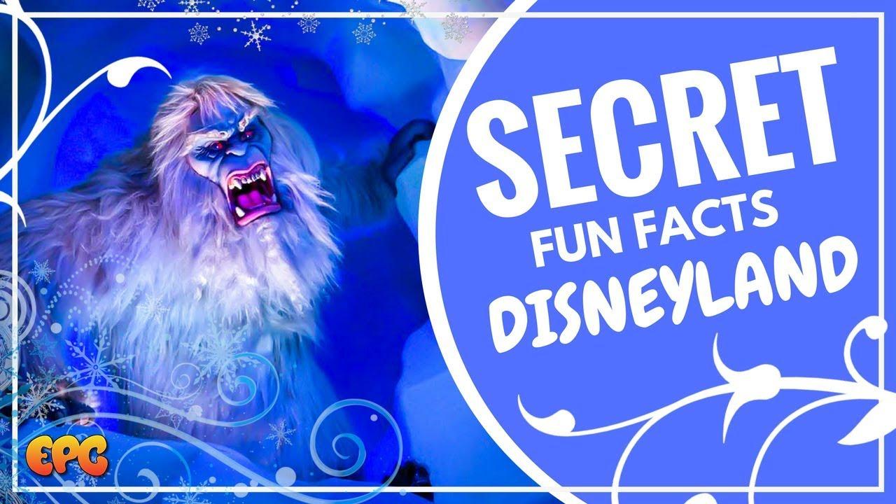disneyland secrets fun facts 2017 i met the snow beast youtube