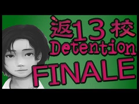 Detention [Part 13/FINALE]