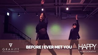 Скачать BEFORE I EVER MET YOU BANKS HAPPY CHOREOGRAPHY