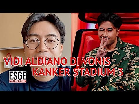 VIDI ALDIANO TERKENA KANKER STADIUM 3 - YouTube