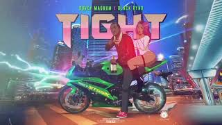 Blak Ryno Ft Dovey Magnum - Tight | Raw | Official Audio | March 2019