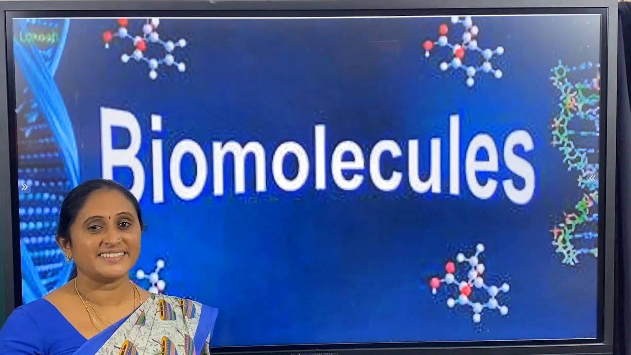 I PUC | BIOLOGY | BIOMOLECULES - 03