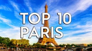 ✅ TOP 10: Things To Do In Paris