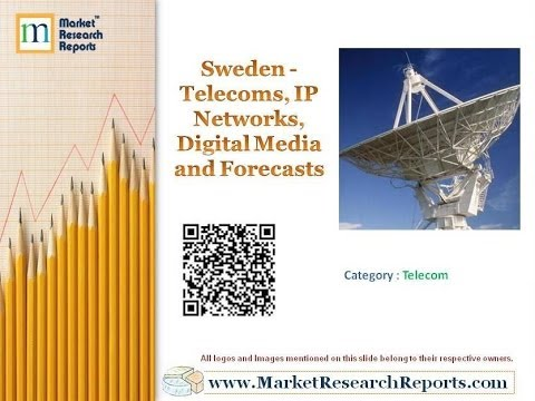 Sweden - Telecoms, IP Networks, Digital Media and Forecasts