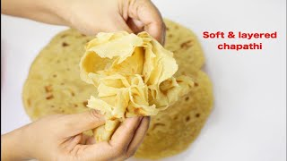 How to make Perfect Soft & layered chapathi/Soft chapati full of layers/ಮೃದುವಾದ ಚಪಾತಿ