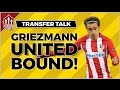 GRIEZMANN Confirms MAN UTD Transfer Deal? MUFC Transfer News