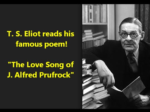"""Free Download T. S. Eliot Reads """"the Love Song Of J. Alfred Prufrock"""" Most Influential Poem Of 20th Century? Mp3 dan Mp4"""