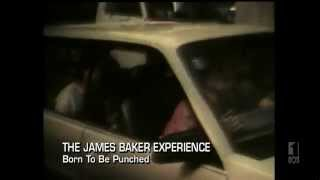JAMES BAKER EXPERIENCE - Born To Be Punched + RODDY RAY