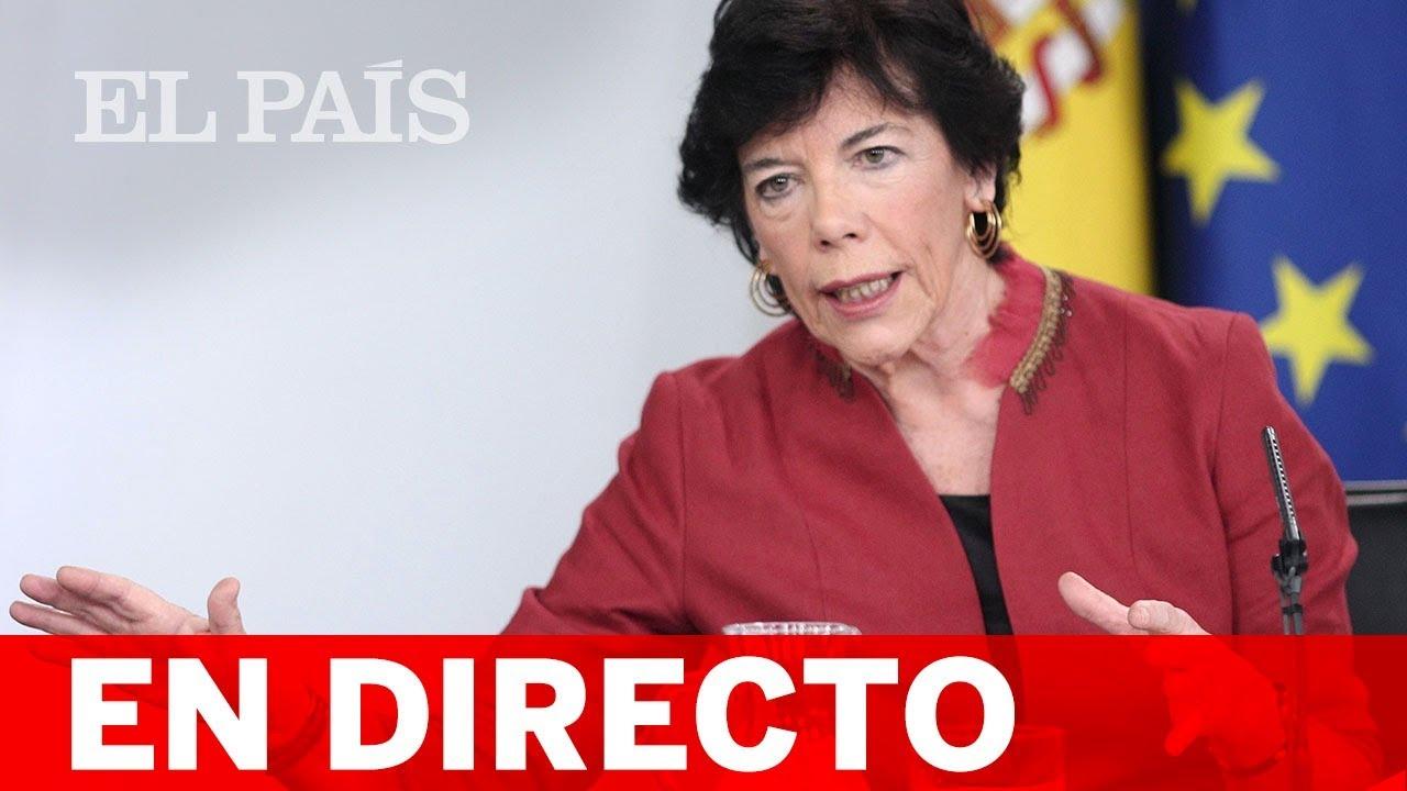 DIRECTO #CORONAVIRUS | La MINISTRA de EDUCACIÓN, Isabel CELAÁ, comparece ante los medios