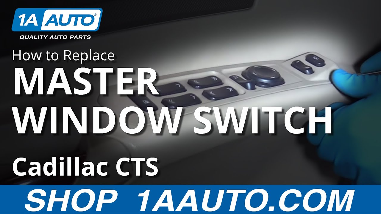How To Replace Install Master Window Switch 05 Cadillac Cts Youtube Under Seat Fuse Box 2005