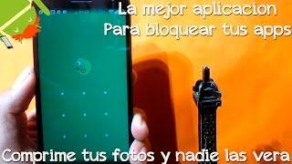 La Mejor Aplicación Para Bloquear Tus Apps 2017 - CesarGBTutoriales