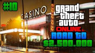 VOORBEREIDEN OP DE CASINO DLC! - GTA 5 Road to $2.500.000 #10 (GTA V Freeroam)