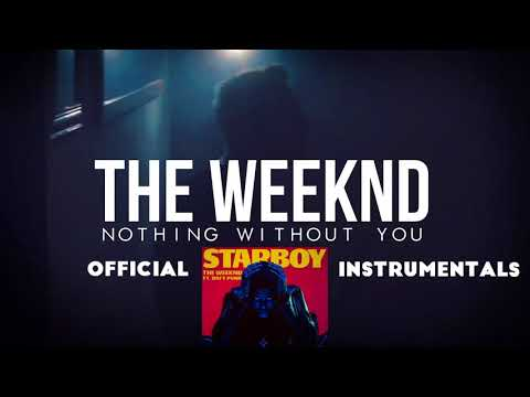 The Weeknd - Nothing Without You (Official Instrumental)