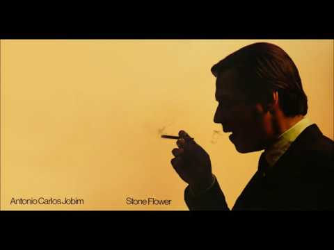 Antonio Carlos Jobim - Stone Flower (1970) [Full Album] HQ