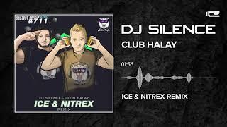 Dj Silence - Club Halay (Ice  Nitrex Remix)  Car Music